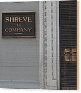 San Francisco Shreve Storefront - 5d20579 Wood Print by Wingsdomain Art and Photography