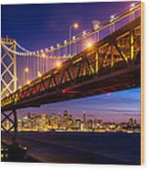 San Francisco - Under The Bay Bridge Wood Print