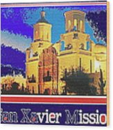San Xavier Mission Postcard #1  With Lettering No Date-2013  Wood Print