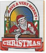 Santa Claus Father Christmas Writing Letter Wood Print by Aloysius Patrimonio