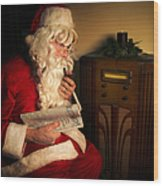 Santa Listening To The Weather Report Wood Print