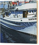 Santa Rosa Purse-seiner Fishing Boat Monterey Bay Circa 1950 Wood Print