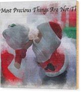 Santa The Most Precious Photo Art Wood Print