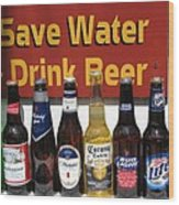 Save Water Drink Beer Wood Print