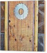 Sawmill Door Wood Print