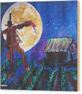 Scarecrow Dancing With The Moon Wood Print