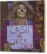 Scarecrow Holding Sign Wood Print