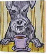 Schnauzer At The Coffee Shop Wood Print by Jay  Schmetz