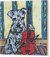 Schnauzer Playing Cello Wood Print by Jay  Schmetz