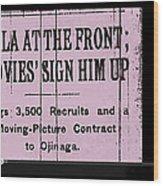 Screen Capture  Newspaper Article  Mutual Film Corporation's  The Life Of General Villa 1914-2013 Wood Print
