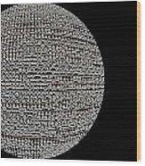 Screen Orb-06 Wood Print