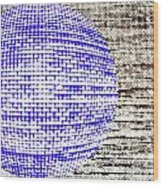 Screen Orb-30 Wood Print