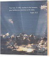 Scripture And Picture Psalm 36 5 Wood Print