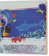 Sea Survival No Spills Wood Print