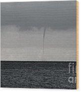 Tornado At Sea Wood Print