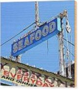 Seafood Sign Wood Print