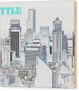 Seattle City With Print Wood Print