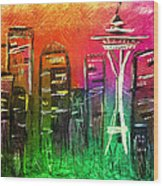 Seattle Land Of Color Wood Print by Melisa Meyers