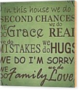 Second Chances In This House Wood Print