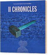 Second Chronicles Books Of The Bible Series Old Testament Minimal Poster Art Number 14 Wood Print