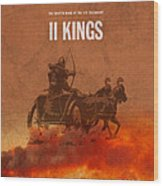 Second Kings Books Of The Bible Series Old Testament Minimal Poster Art Number 12 Wood Print