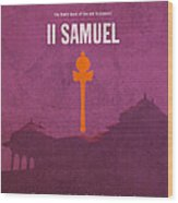 Second Samuel Books Of The Bible Series Old Testament Minimal Poster Art Number 10 Wood Print