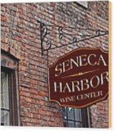 Seneca Harbor Wine Center Wood Print