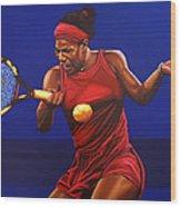 Serena Williams Painting Wood Print by Paul Meijering