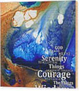 Serenity Prayer 4 - By Sharon Cummings Wood Print