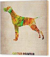 Setter Pointer Poster Wood Print by Naxart Studio
