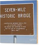 Seven Mile Bridge Florida Keys Sign Wood Print