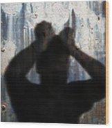 Shadow Of A Man Wood Print