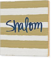Shalom- Blue With Gold Wood Print