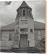 Shaniko School Wood Print