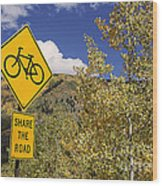 Share The Road Wood Print
