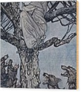 She Looked With Angry Woe At The Straining And Snarling Horde Below Illustration From Irish Fairy  Wood Print