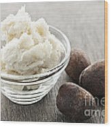 Shea Butter And Nuts  Wood Print