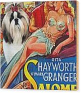 Shih Tzu Art - Salome Movie Poster Wood Print