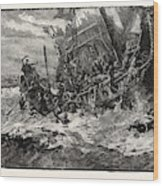 Shipwreck Of Prince William Wood Print