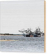 Shrimpers With Pelicans - Waiting On Shore Wood Print