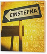 Sign Einstefna One-way traffic in Iceland Wood Print