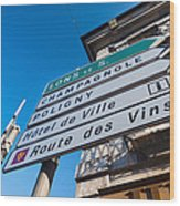 Sign For The Route Des Vins, Arbois Wood Print