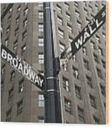 Signs For Broadway And Wall Street Wood Print