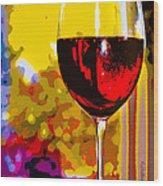 Wine - Simple Life Wood Print