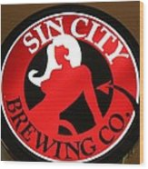 Sin City Brewing  Wood Print