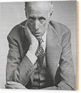 Sinclair Lewis, American Novelist Wood Print