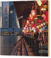 Singapore Boat Quay 03 Wood Print