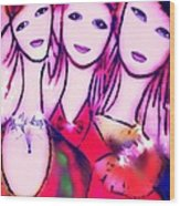 Sisters T Wood Print