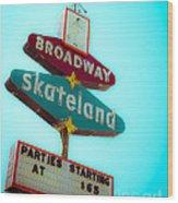 Skateland Wood Print by Sonja Quintero
