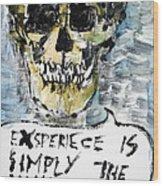 Skull Quoting Oscar Wilde.4 Wood Print